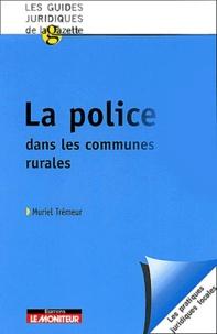 Muriel Trémeur - La police dans les communes rurales.