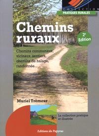 Les chemins ruraux - Muriel Trémeur |