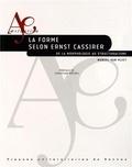 Muriel Van Vliet - La forme selon Ernst Cassirer - De la morphologie au structuralisme.