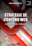 Muriel Vandermeulen - Stratégie de contenu web - La revanche de l'éditorial.