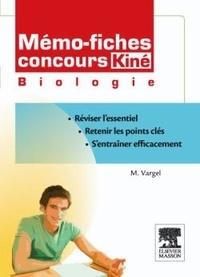 Mémo-fiches Concours kiné Biologie - Muriel Vargel |