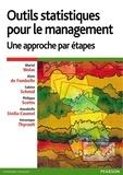 Muriel Walas et Alain de Fombelle - Outils statistiques pour le management - Une approche par étapes.