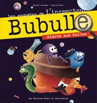 Muriel Zürcher - Alerte aux bulles.