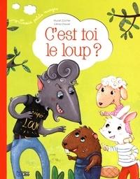 Muriel Zürcher et Céline Chevrel - C'est toi le loup ?.
