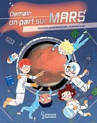 Muriel Zürcher - Demain on part sur Mars.