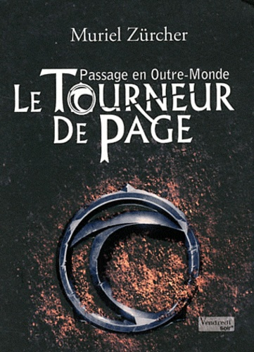 Passage en Outre-Monde Tome 1 Le Tourneur de Page