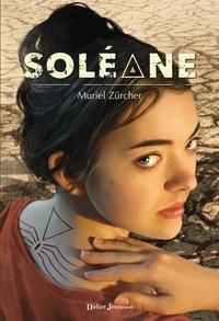 Muriel Zürcher - Soléane.