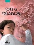 Muriel Zürcher et Lan Qu - Toile de dragon.