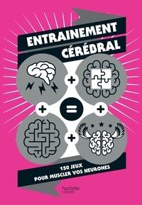 Murièle Bozec-Pearce - Entrainement cérébral - 150 jeux pour muscler vos neurones.