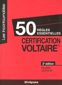 Murielle Dufour - 50 règles essentielles certification Voltaire.