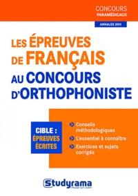 Les épreuves de francais au concours d'orthophoniste - Murielle Dufour |