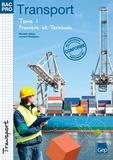 Murielle Hilaric et Laurent Phalippou - Transport 1e et Tle Bac Pro - Tome 1.
