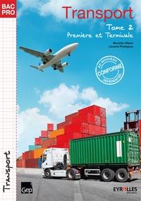 Murielle Hilaric et Laurent Phalippou - Transport 1e et Tle Bac Pro - Tome 2.