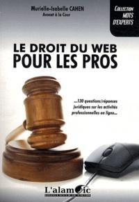 Murielle-Isabelle Cahen - Le droit du web pour les pros.