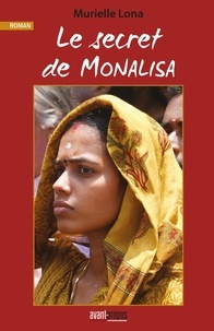 Murielle Lona - Le secret de Monalisa.
