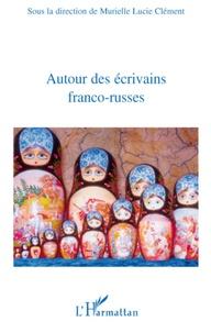 Murielle Lucie Clément - Autour des écrivains franco-russes.