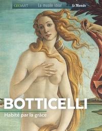 Murielle Neveux - Botticelli - Habité par la grâce.