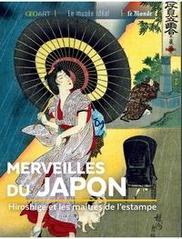 Murielle Neveux - Merveilles du Japon - Hiroshige et les maîtres de l'estampe.