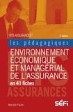 Murielle Paulin - Environnement économique et managérial de l'assurance en 41 fiches - 2e édition.