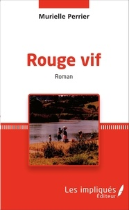 Murielle Perrier - Rouge vif.