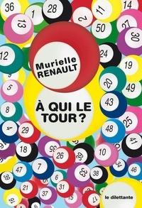 Murielle Renault - A qui le tour ?.