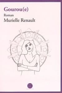 Murielle Renault - Gourou(e).