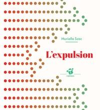 Murielle Szac - L'expulsion.