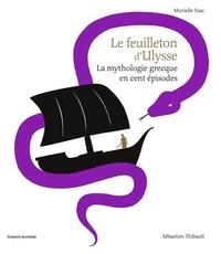 Murielle Szac et Sébastien Thibault - Le feuilleton d'Ulysse.