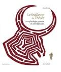Murielle Szac - Le feuilleton de Thésée - La mythologie grecque en cent épisodes.