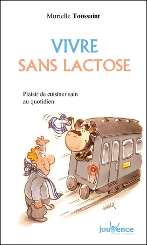 Vivre sans lactose - 9782889112098 - 3,99 €