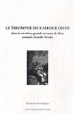 Murielle Tronc et Dominique Tronc - Le triomphe de l'amour divin - Dans la vie d'une grande servante de Dieu nommée Armelle Nicolas.