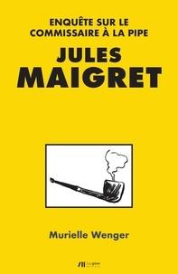 Deedr.fr Jules Maigret - Enquête sur le commissaire à la pipe Image