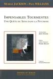 Murray Jackson - Impensables tourmentes : une quête de sens dans la psychose.