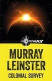 Murray Leinster - Colonial Survey.