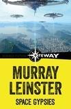 Murray Leinster - Space Gypsies.
