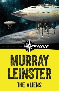 Murray Leinster - The Aliens.