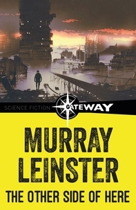 Murray Leinster - The Other Side of Here.