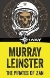 Murray Leinster - The Pirates of Zan.