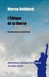 Murray N. Rothbard - L'éthique de la liberté.