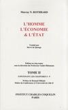 Murray N. Rothbard - L'homme, l'économie & l'Etat - Tome 2.