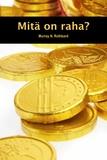 Murray N. Rothbard - Mitä on raha?.
