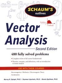 Murray R. Spiegel et Dennis Spellman - Vector Analysis.