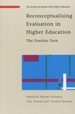 Murray Saunders - Reconceptualising Evaluation in Higher Education - The Practice Turn.