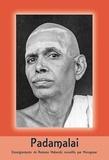 Muruganar - Padamalai - Enseignements de Ramana Maharshi recueillis par Muruganar.