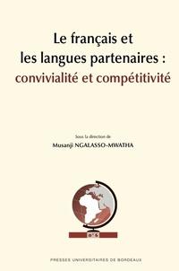 Musanji Ngalasso-Mwatha - Le français et les langues partenaires : convivialité et compétitivité.