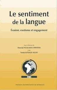 Musanji Ngalasso-Mwatha et Tunda Kitenge-Ngoy - Le sentiment de la langue : évasion, exotisme et engagement.