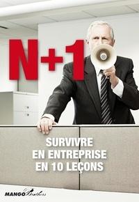Musard & Wolfoni - N+1 Survivre en entreprise en dix leçons.