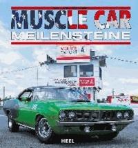 Muscle Car Meilensteine.