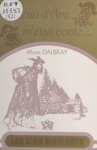 Muse Dalbray - Si Peau d'Âne m'était conté....