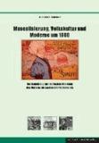Musealisierung, Volkskultur und Moderne um 1900 - Die Sammlung zur ländlichen Kleidung des Vereins für sächsische Volkskunde.